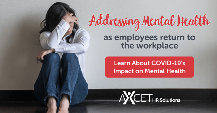 The COVID-19 Impact on Mental Health as Employees Return to Work