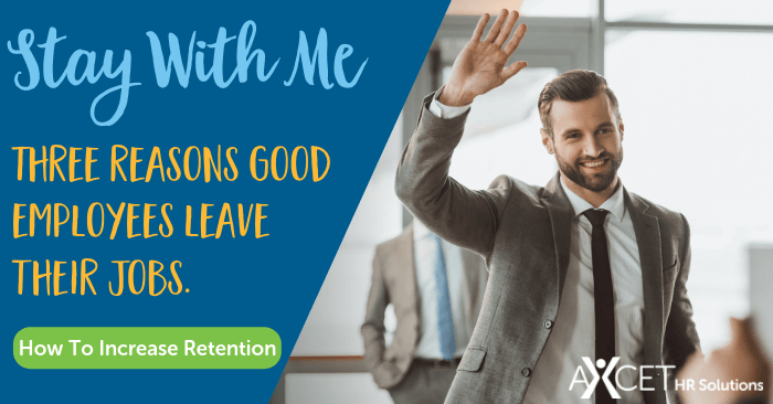 Three reasons why good employees leave their jobs