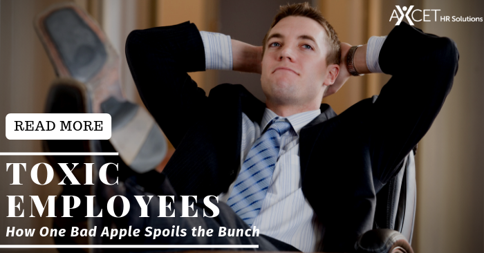 Toxic Employees: How one bad apple spoils the bunch