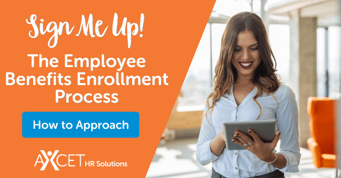 How to Approach the Employee Benefits Enrollment Process
