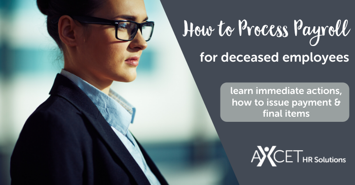 how to process payroll for deceased employees