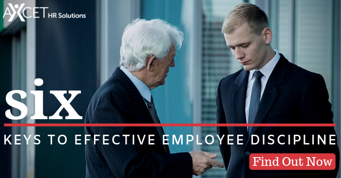 Six Keys to Effective Employee Discipline