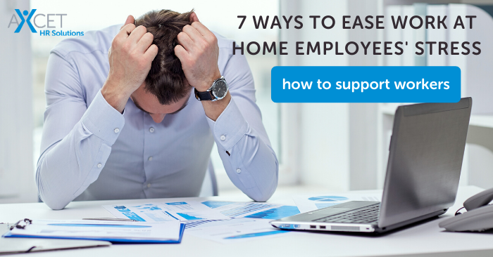 seven ways to ease work-at-home employees' stress