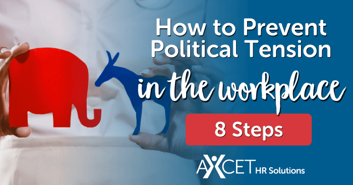 how to prevent political tension from taking over the workplace