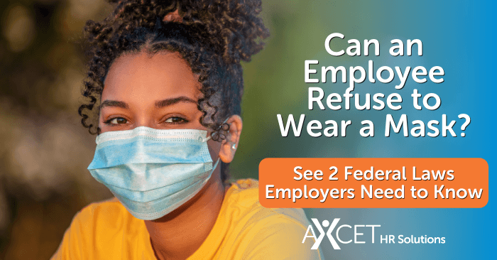 can an employee refuse to wear a face mask