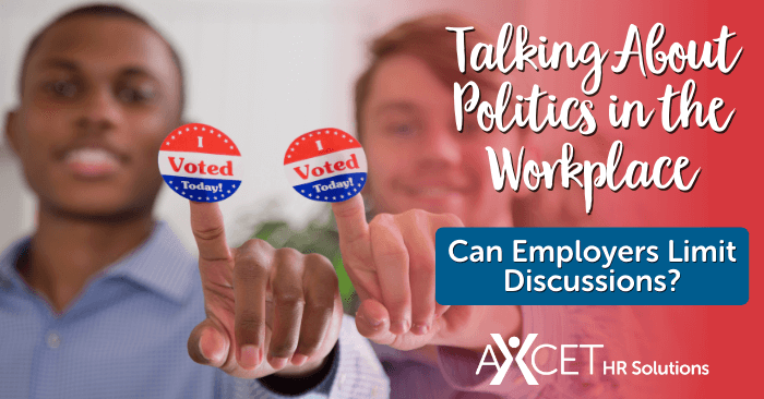is it okay to talk about politics in the workplace