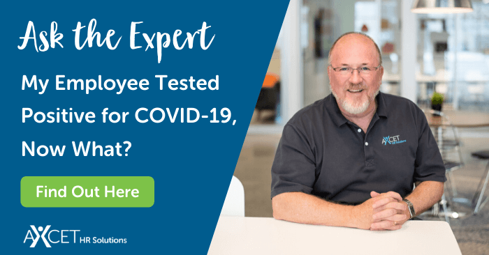 Ask the Expert My Employee Tested Positive for COVID-19, Now What