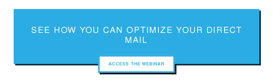 See How You Can Optimize Your Direct Mail Access The Webinar