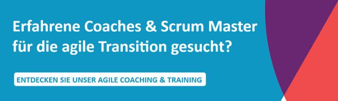 Coaches und Scrum Master gesucht?