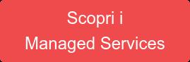 Scopri i Managed Services