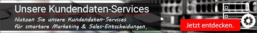 Entdecken Sie jetzt unsere Kundendaten-Services