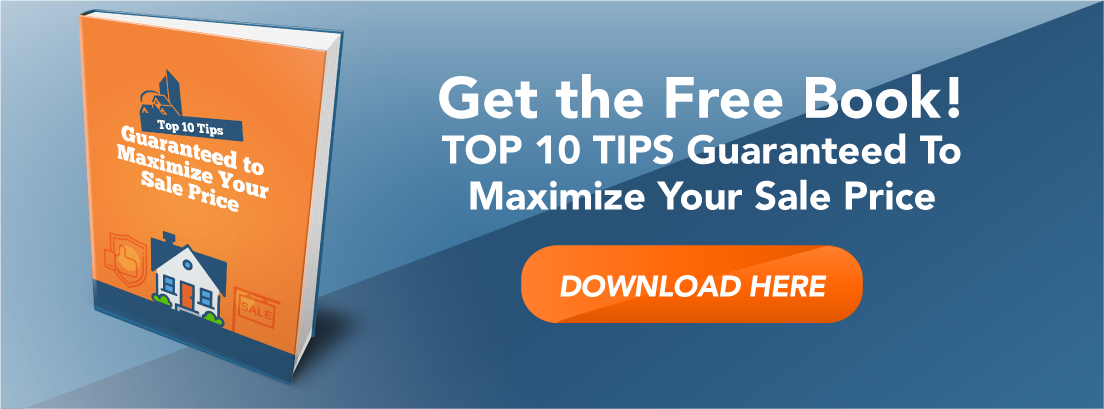Get the Free Checklist Top 10 tips to maximize sales price