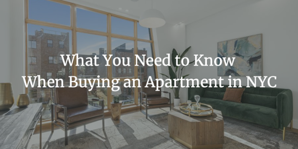 What You Need to Know When Buying an Apartment in NYC