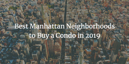 Best NYC Neighborhoods to Buy a Condo in 2019