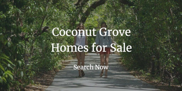 Coconut Grove Homes for Sale