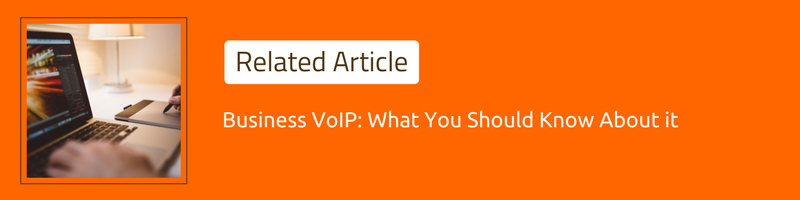Business VoIP: What You Should Know About it