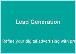 Lead Generation  Refine your digital  advertising with pre- screened and qualified  candidate leads