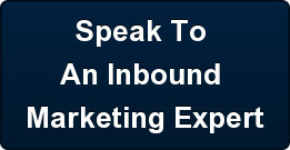 Speak To  An Inbound  Marketing Expert