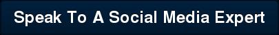 Speak To A Social Media Expert