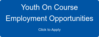 Youth On Course Employment Opportunities