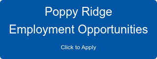Poppy Ridge  Employment Opportunities Click to Apply