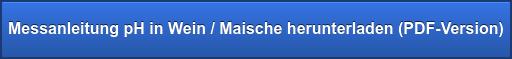 Messanleitung pH in Wein / Maische herunterladen (PDF-Version)