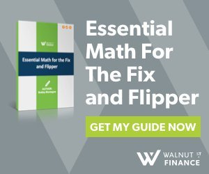 Download the Guide:  Essential Math for the  Fix and Flipper