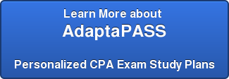 Learn More about   AdaptaPASS      Personalized CPA Exam Study Plans