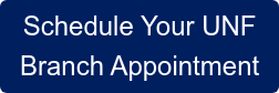 Schedule Your UNF Branch Appointment