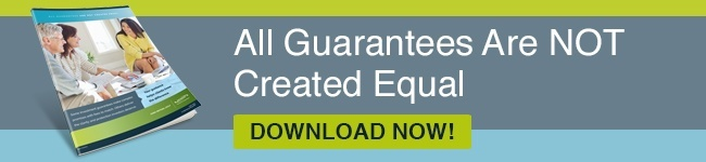 All Guarantees Are NOT Created Equal
