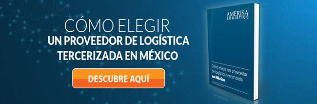 Como elegir un proveedor de logistica tercerizada en Mexico