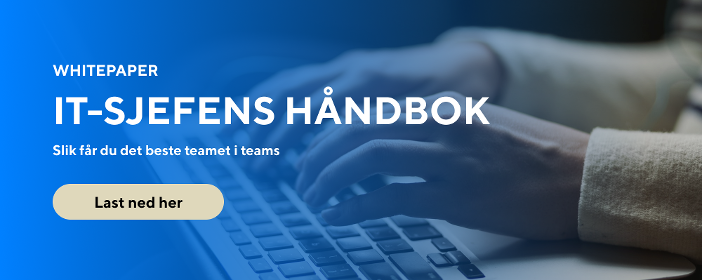 IT-sjefens håndbok: Slik får du det beste teamet med Teams