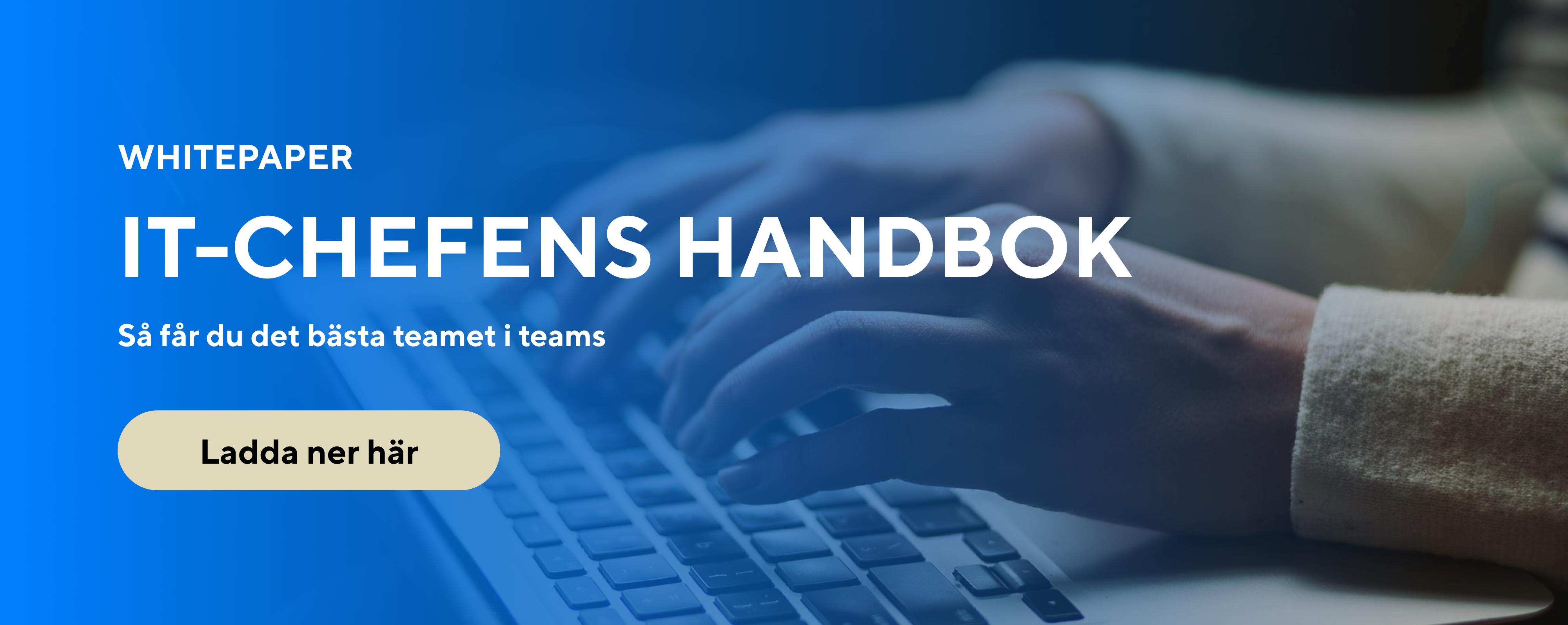 IT-chefens handbok så får du det bästa teamet i teams