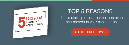 5 reasons to simulate cabin comfort