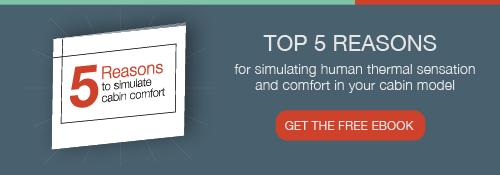 5 reasons to simulate cabin comfort