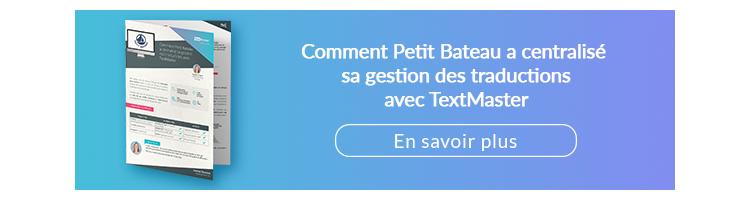 So zentralisierte Petit Bateau sein Übersetzungsmanagement mit TextMaster