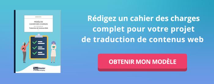 Modèle de cahier des charges pour votre projet de traduction de contenus web