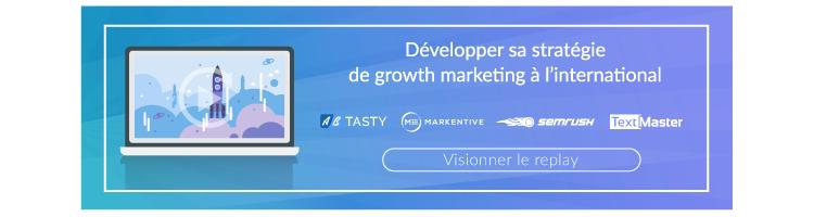 Développer sa stratégie de growth marketing à l'international : replay