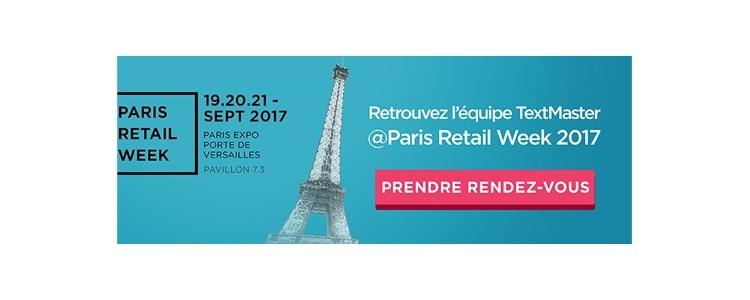 Prendre rendez-vous avec l'equipe TextMaster a la Paris Retail Week 2017