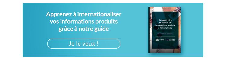 Comment gérer et adapter ses informations produits à l'international