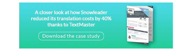 A closer look at how Snowleader reduced its translation costs by 40% thanks to TextMaster