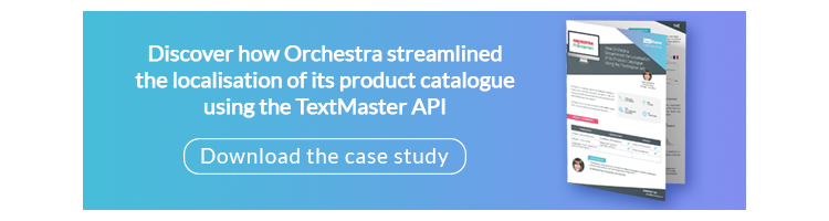 Discover how Orchestra integrated TextMaster's API in order to automate the management of its translations and to improve the quality of its content.