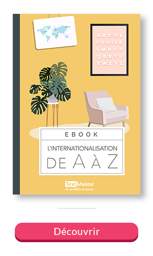 L'internationalisation de A à Z