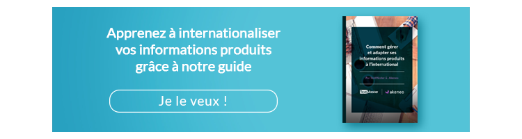 Apprenez à internationaliser vos informations produits grâce à notre guide