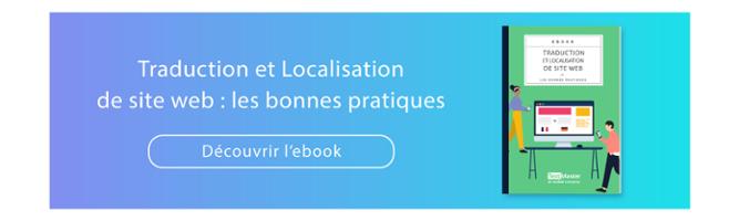 Toutes les bonnes pratiques pour traduire et localiser votre site web