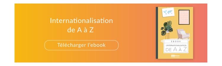 L'internationalisation de A à Z : définitions, chiffres clés, retours d'expérience...