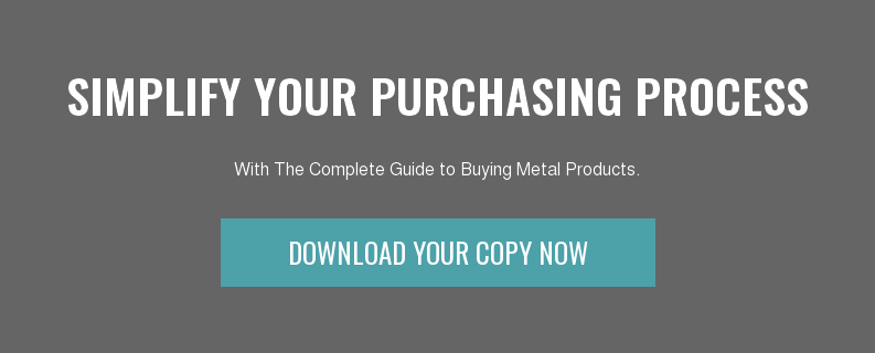 Simplify Your Purchasing Process  With The Complete Guide to Buying Metal Products. Download Your Copy Now