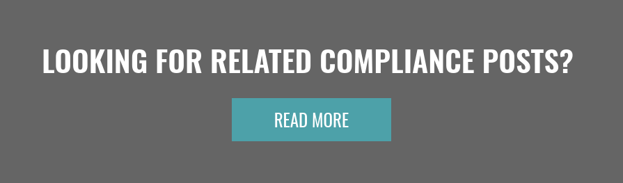 Looking for Related Compliance Posts?  Read More