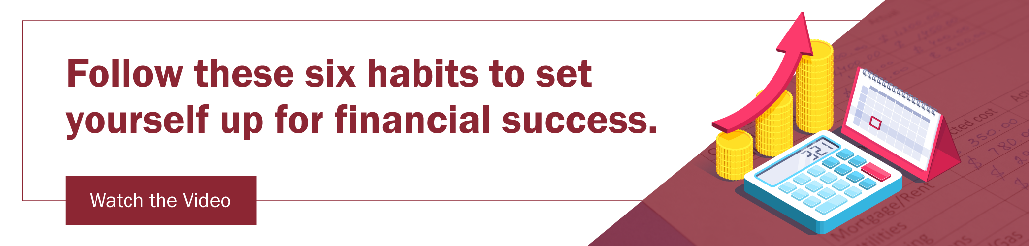 Watch Video: 6 Financial Habits to Set Yourself up for Success