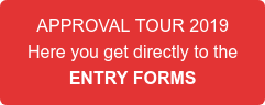 APPROVAL TOUR 2019 Here you get directly to the ENTRY FORMS